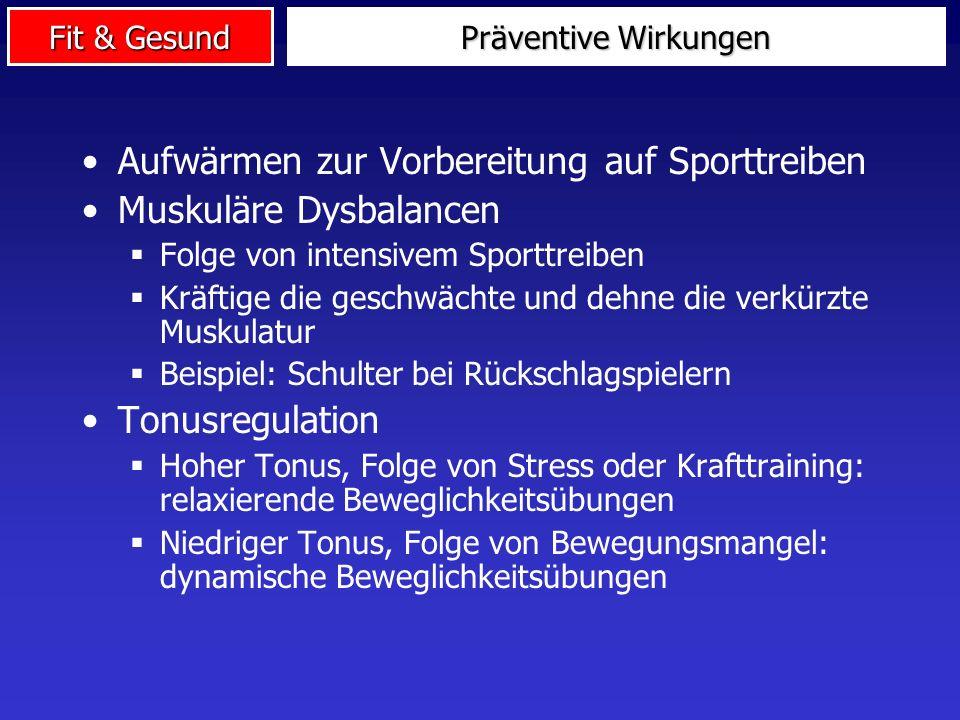 Aufwärmen zur Vorbereitung auf Sporttreiben Muskuläre Dysbalancen
