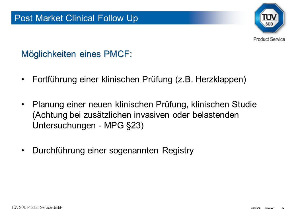 Post Market Clinical Follow Up