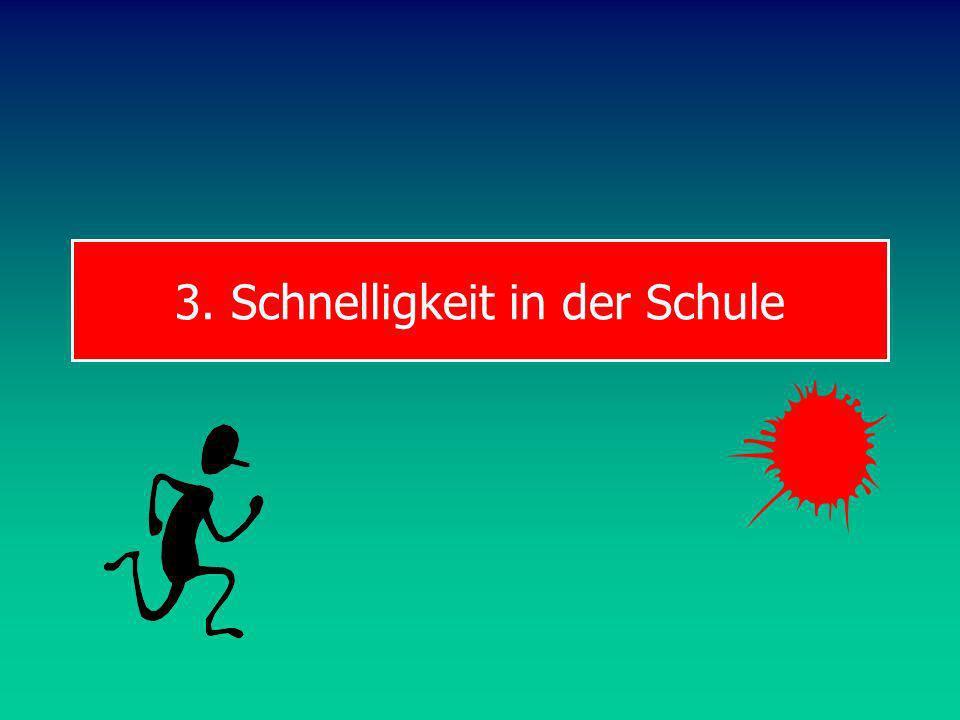 3. Schnelligkeit in der Schule