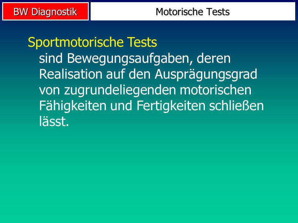 Motorische Tests