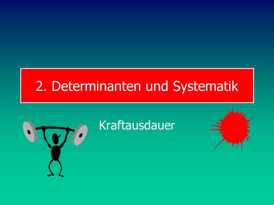 2. Determinanten und Systematik