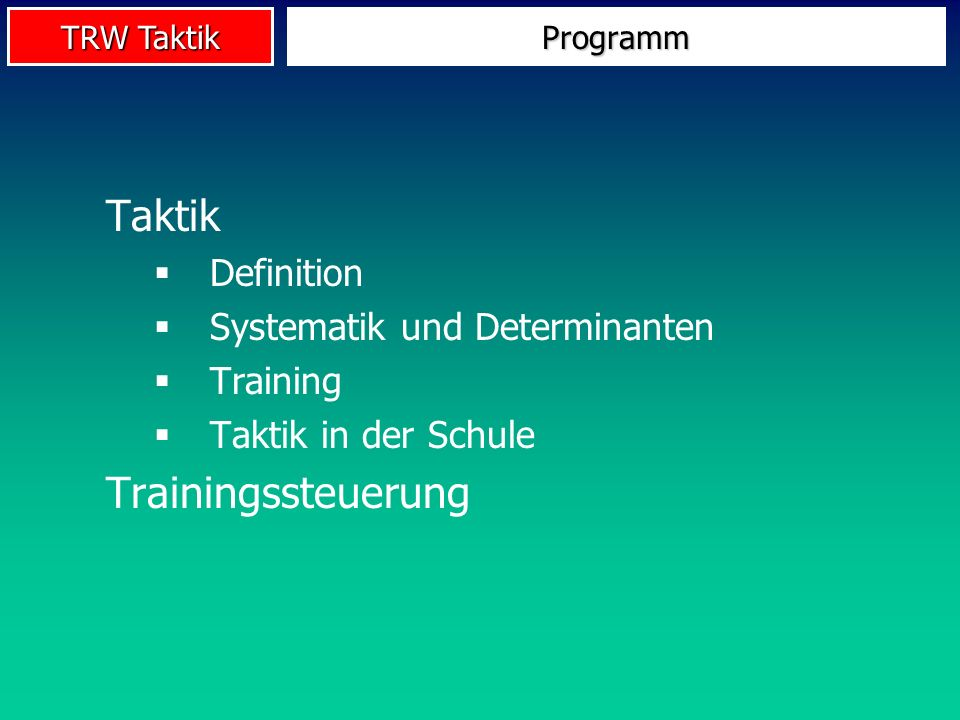 Taktik Trainingssteuerung Definition Systematik und Determinanten