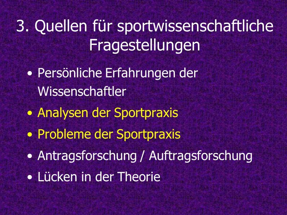 3. Quellen für sportwissenschaftliche Fragestellungen