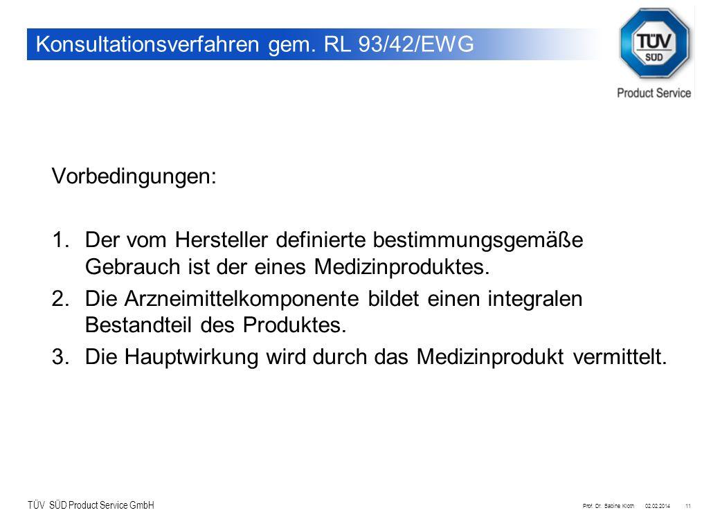 Konsultationsverfahren gem. RL 93/42/EWG