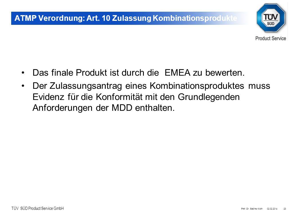 ATMP Verordnung: Art. 10 Zulassung Kombinationsprodukte