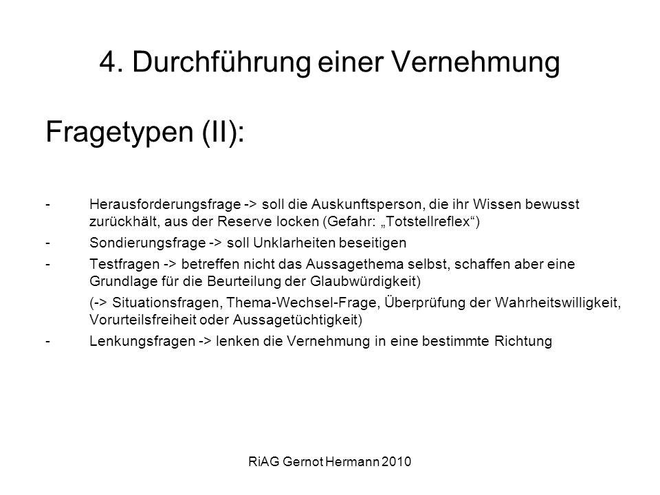 4. Durchführung einer Vernehmung