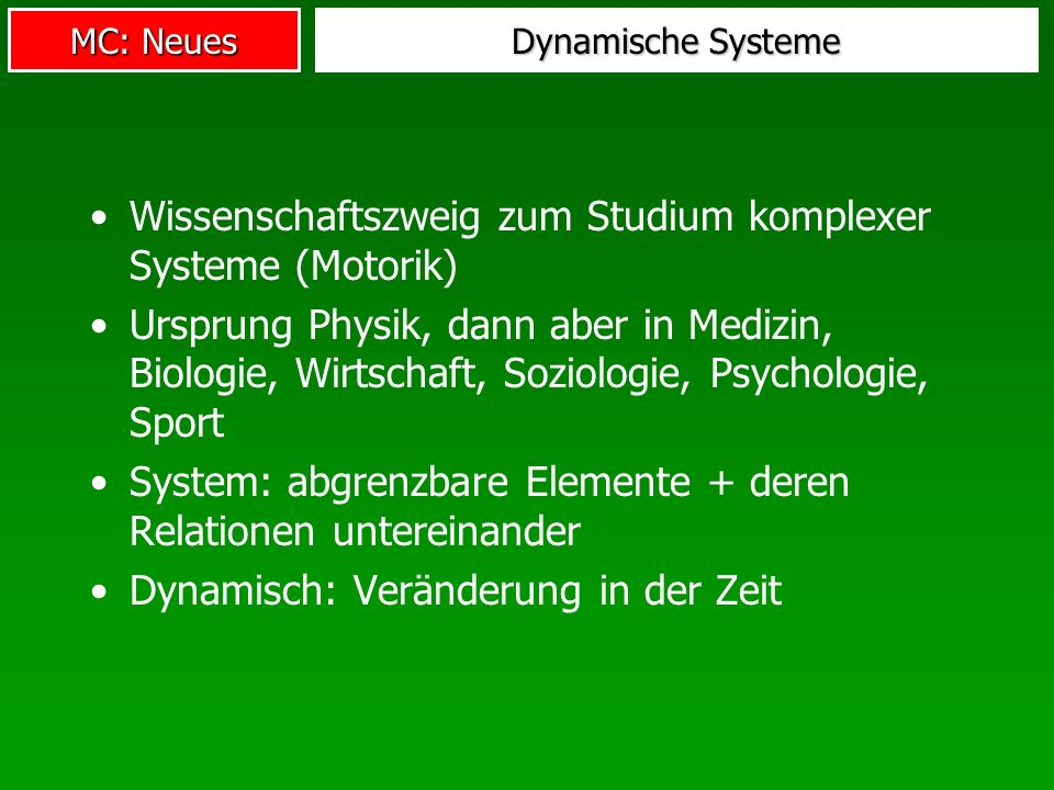 Wissenschaftszweig zum Studium komplexer Systeme (Motorik)