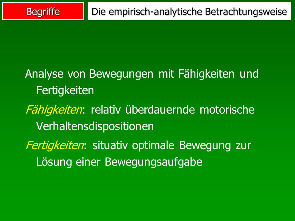Die empirisch-analytische Betrachtungsweise