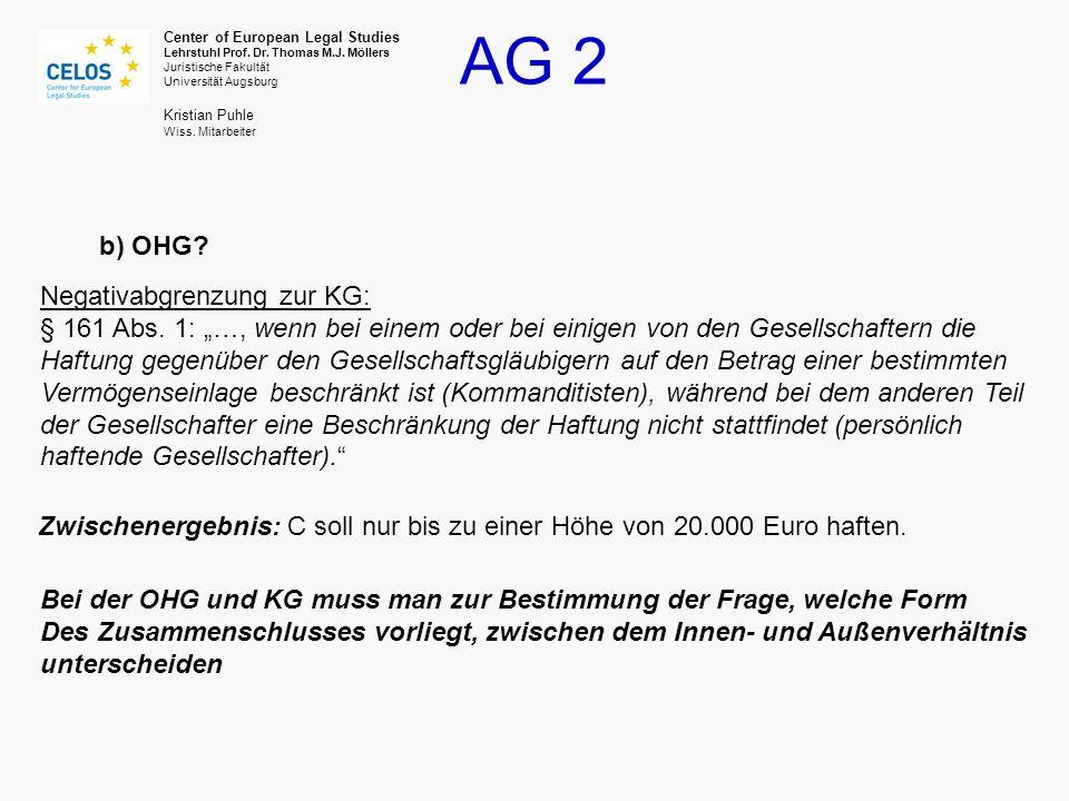 """b) OHG Negativabgrenzung zur KG: § 161 Abs. 1: """"…, wenn bei einem oder bei einigen von den Gesellschaftern die."""