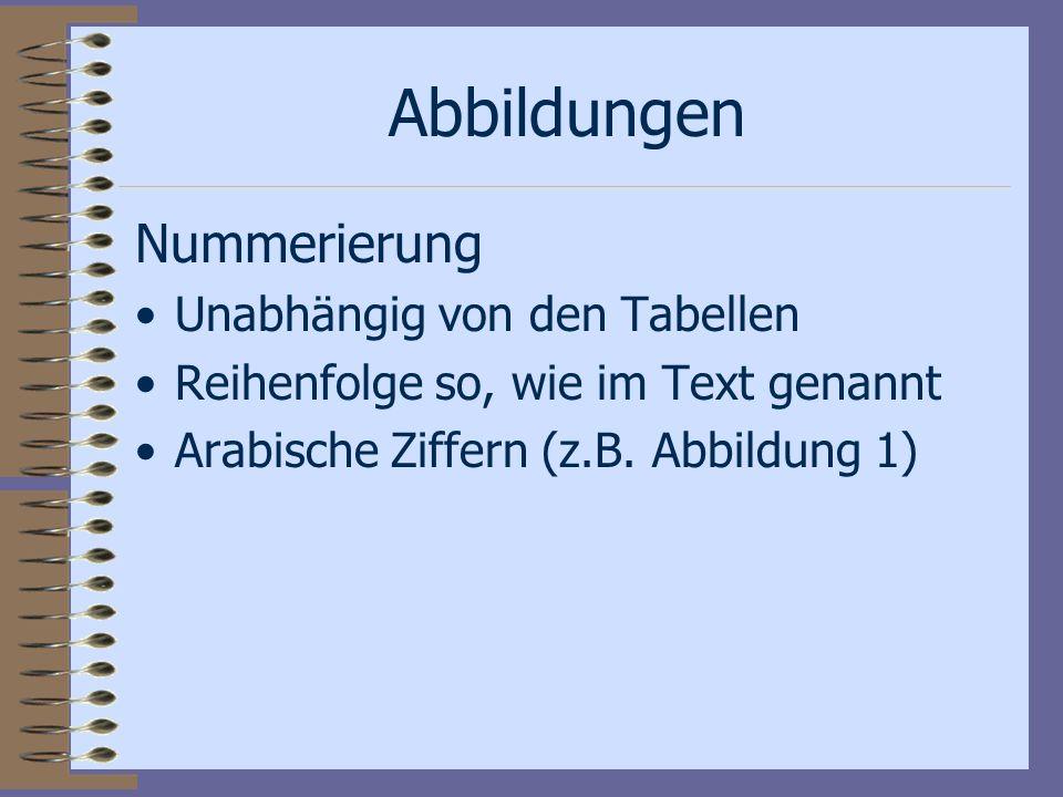 Abbildungen Nummerierung Unabhängig von den Tabellen