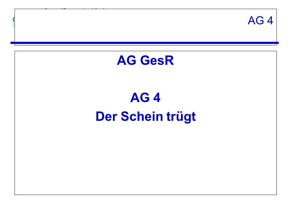 AG GesR AG 4 Der Schein trügt