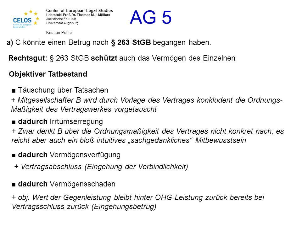a) C könnte einen Betrug nach § 263 StGB begangen haben.