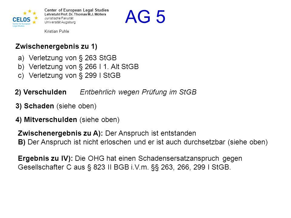 Zwischenergebnis zu 1) Verletzung von § 263 StGB. Verletzung von § 266 I 1. Alt StGB. Verletzung von § 299 I StGB.