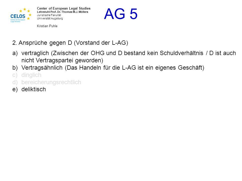 2. Ansprüche gegen D (Vorstand der L-AG)