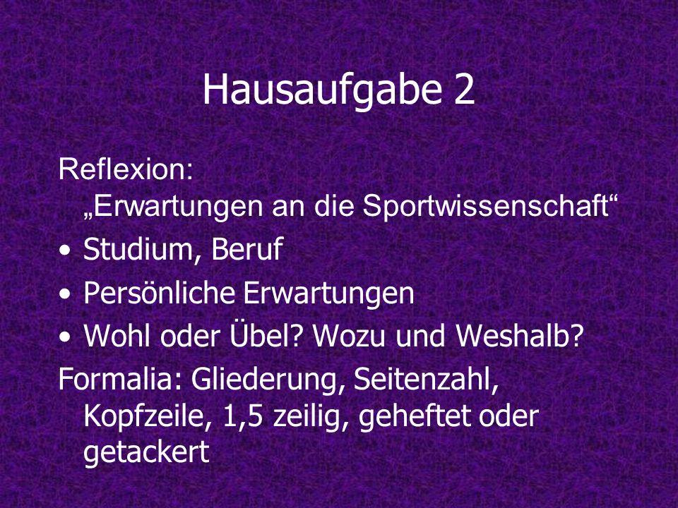"""Hausaufgabe 2 Reflexion: """"Erwartungen an die Sportwissenschaft"""