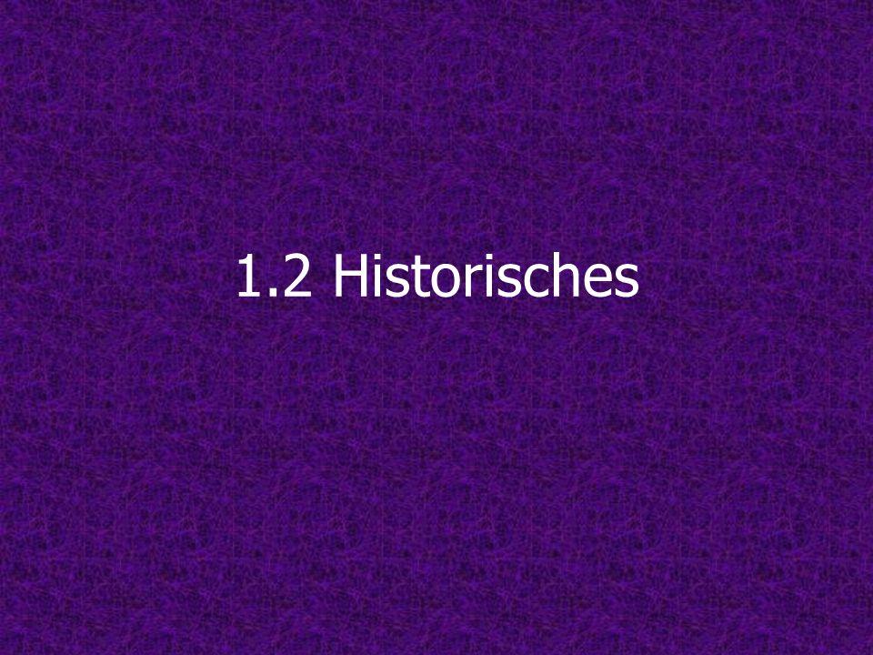 1.2 Historisches