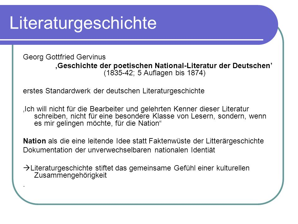 Literaturgeschichte Georg Gottfried Gervinus