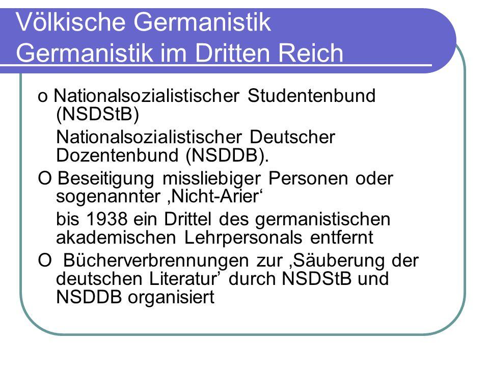 Völkische Germanistik Germanistik im Dritten Reich