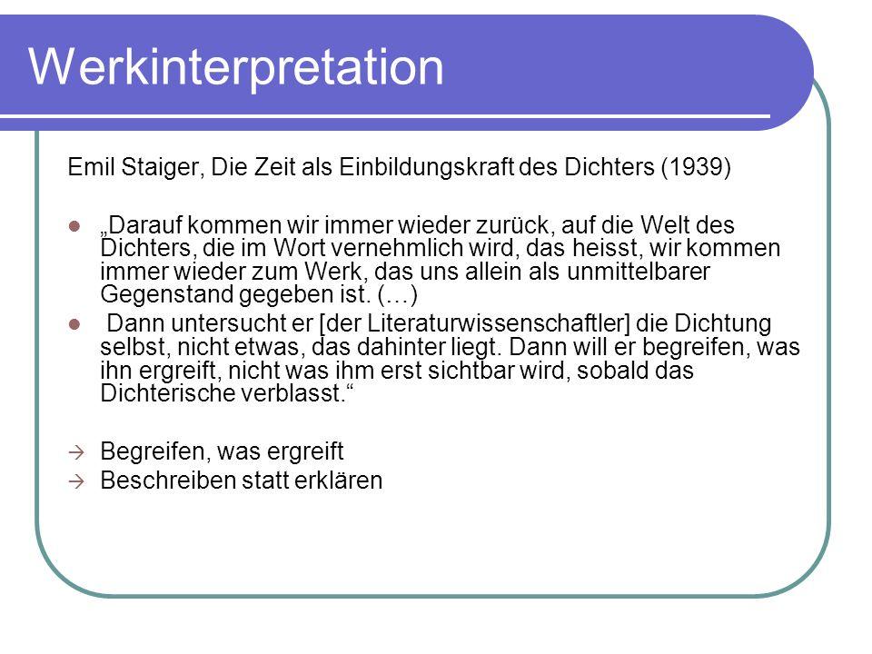 Werkinterpretation Emil Staiger, Die Zeit als Einbildungskraft des Dichters (1939)