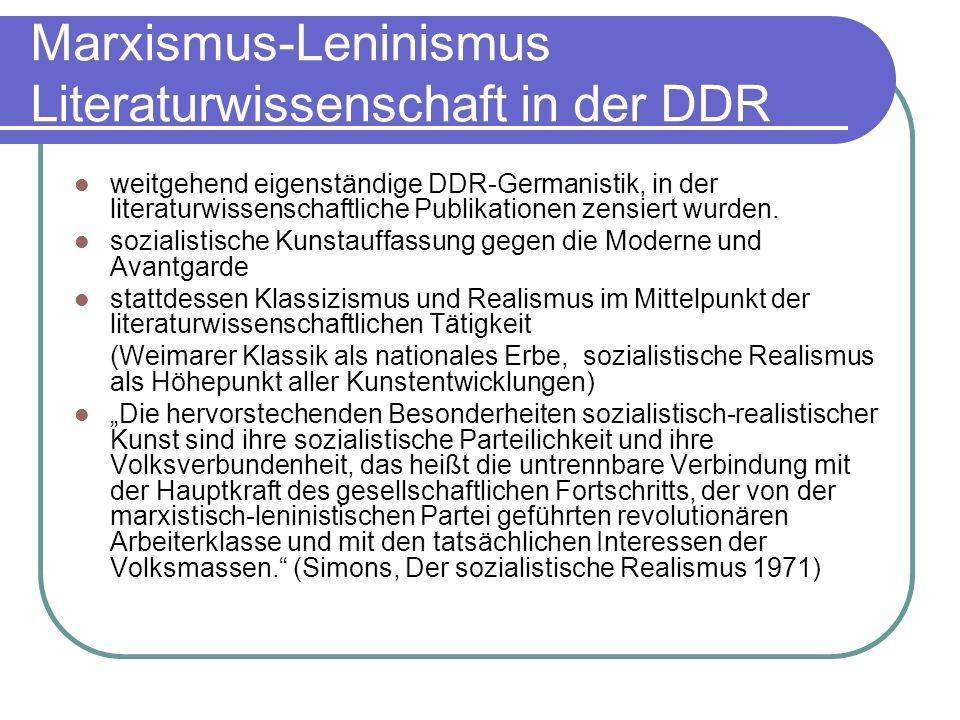 Marxismus-Leninismus Literaturwissenschaft in der DDR