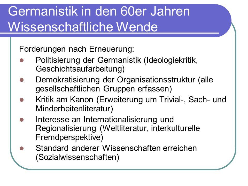 Germanistik in den 60er Jahren Wissenschaftliche Wende