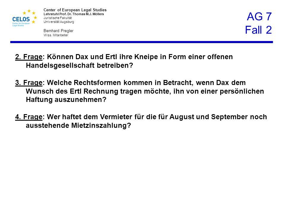 AG 7 Fall 2 2. Frage: Können Dax und Ertl ihre Kneipe in Form einer offenen Handelsgesellschaft betreiben