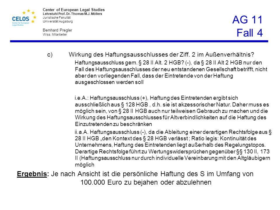 AG 11 Fall 4 Wirkung des Haftungsausschlusses der Ziff. 2 im Außenverhältnis