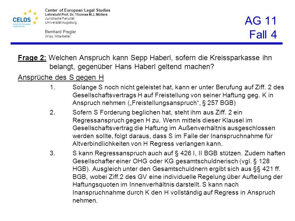 AG 11 Fall 4 Frage 2: Welchen Anspruch kann Sepp Haberl, sofern die Kreissparkasse ihn belangt, gegenüber Hans Haberl geltend machen
