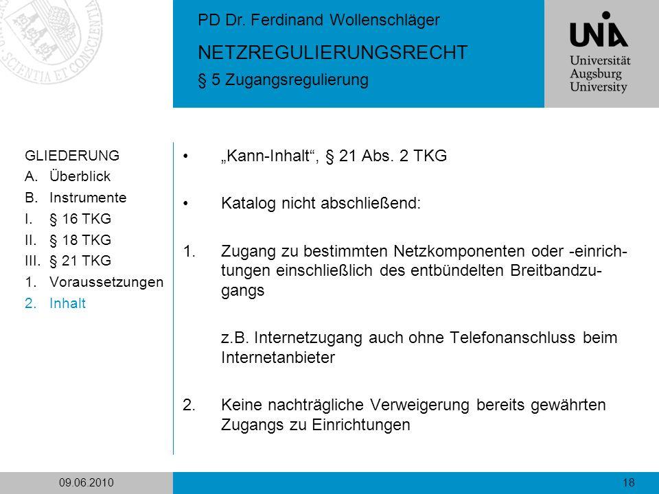 """Kann-Inhalt , § 21 Abs. 2 TKG Katalog nicht abschließend:"
