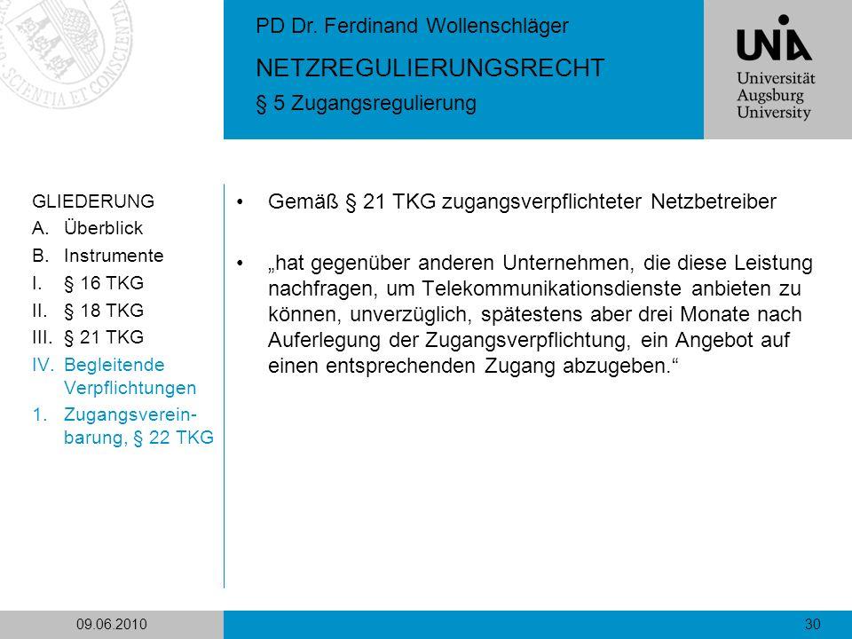 Gemäß § 21 TKG zugangsverpflichteter Netzbetreiber