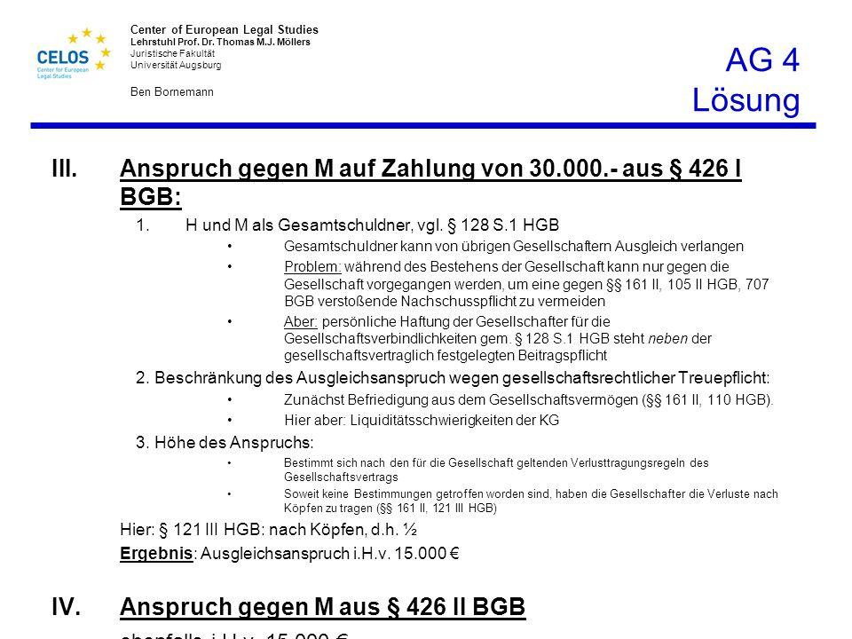 AG 4 Lösung Anspruch gegen M auf Zahlung von 30.000.- aus § 426 I BGB: