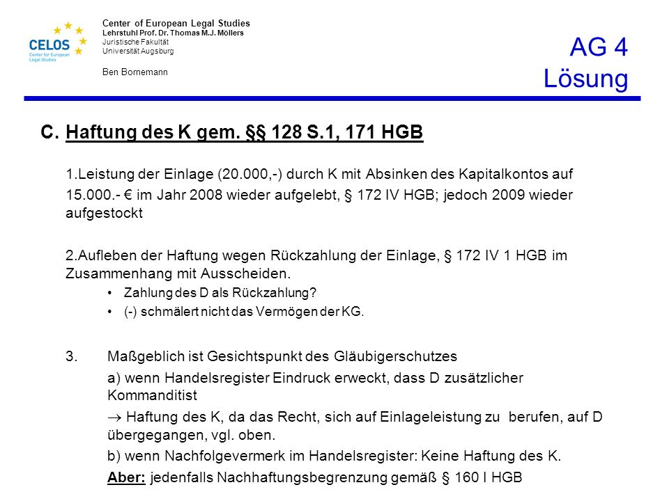 AG 4 Lösung C. Haftung des K gem. §§ 128 S.1, 171 HGB.
