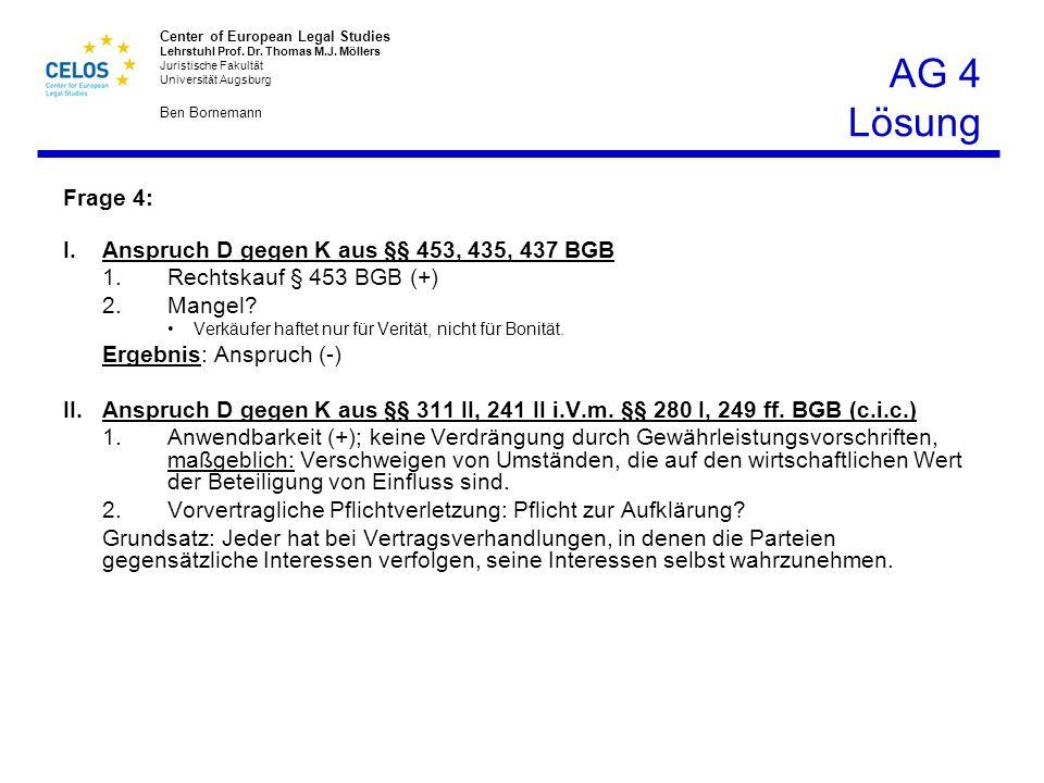 AG 4 Lösung Frage 4: I. Anspruch D gegen K aus §§ 453, 435, 437 BGB