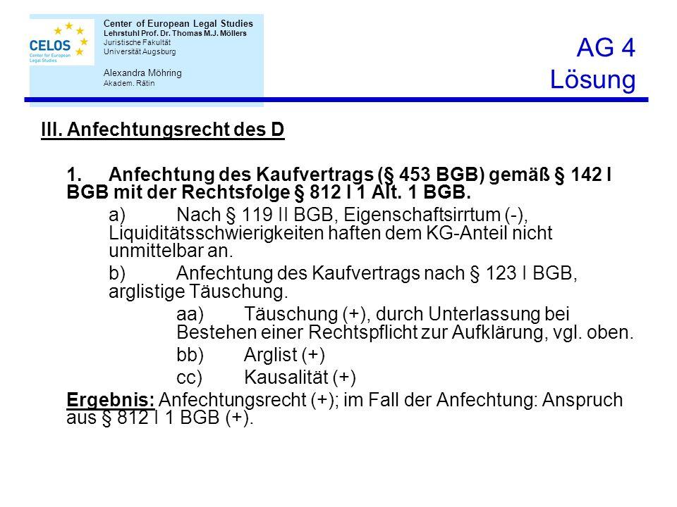 AG 4 Lösung III. Anfechtungsrecht des D