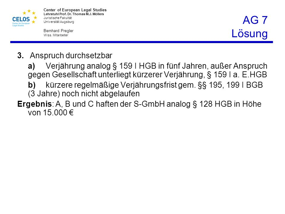 AG 7 Lösung 3. Anspruch durchsetzbar