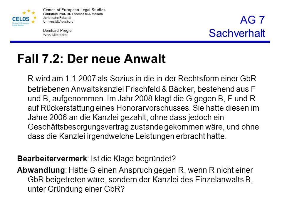 AG 7 Sachverhalt Fall 7.2: Der neue Anwalt.