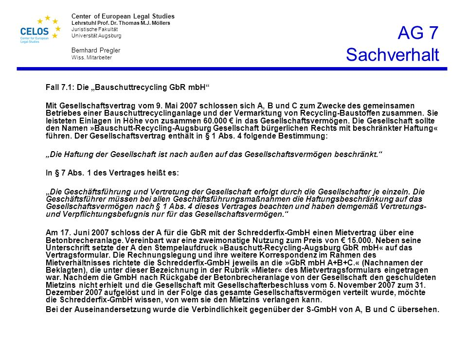 "AG 7 Sachverhalt Fall 7.1: Die ""Bauschuttrecycling GbR mbH"