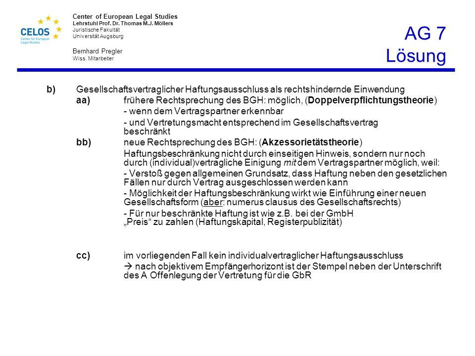 AG 7 Lösung b) Gesellschaftsvertraglicher Haftungsausschluss als rechtshindernde Einwendung.