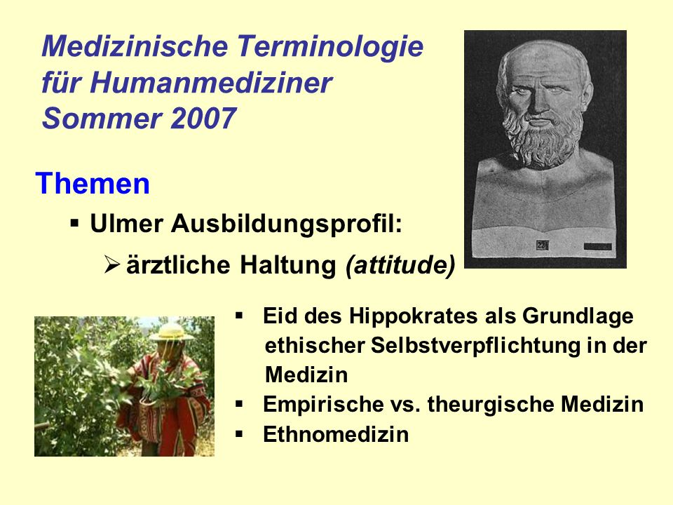 Medizinische Terminologie für Humanmediziner Sommer 2007