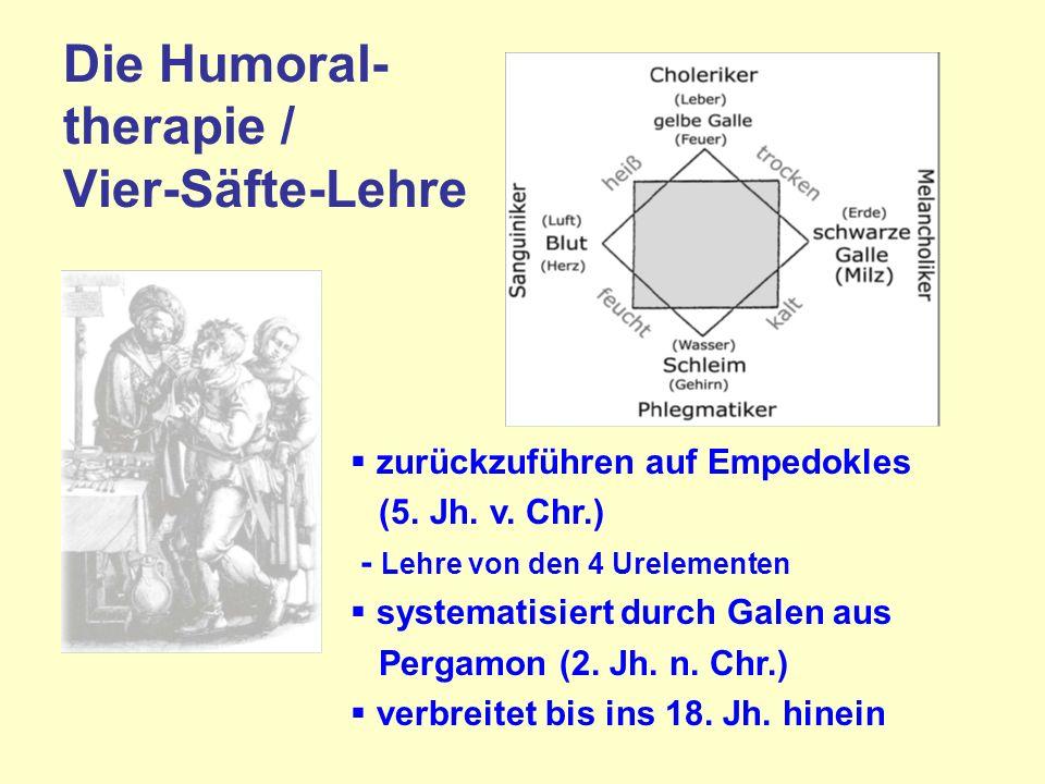 Die Humoral- therapie / Vier-Säfte-Lehre