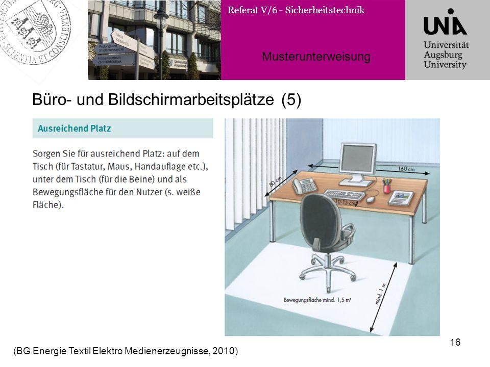 Büro- und Bildschirmarbeitsplätze (5)