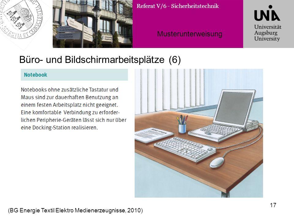 Büro- und Bildschirmarbeitsplätze (6)