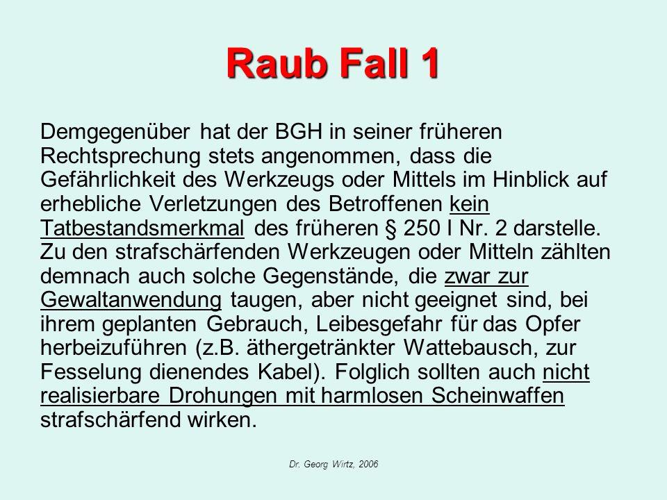 Raub Fall 1