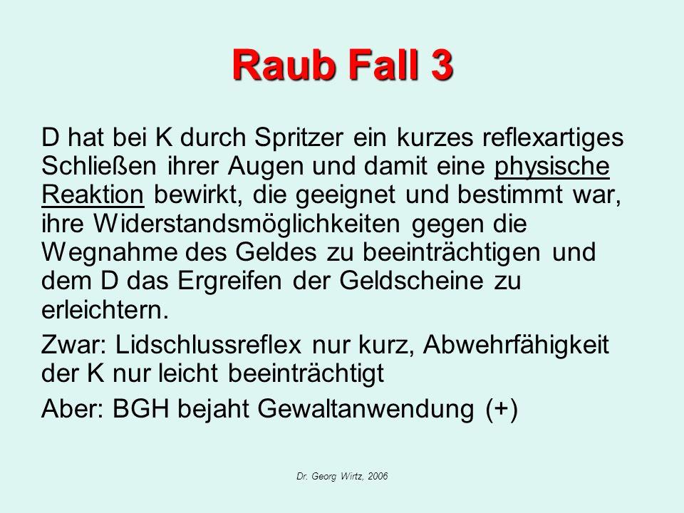 Raub Fall 3