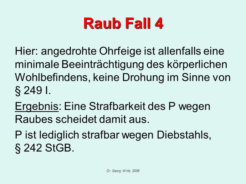 Raub Fall 4