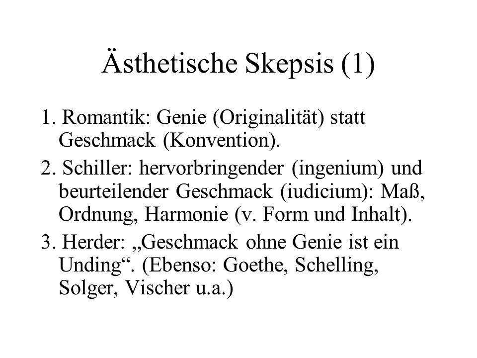 Ästhetische Skepsis (1)