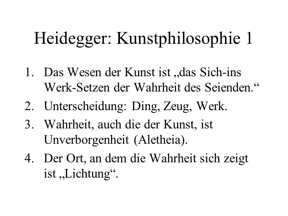 Heidegger: Kunstphilosophie 1