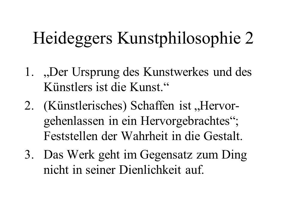 Heideggers Kunstphilosophie 2