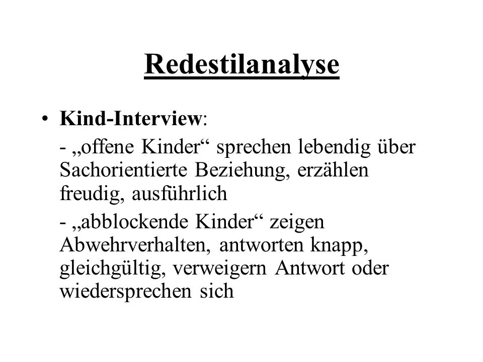 Redestilanalyse Kind-Interview: