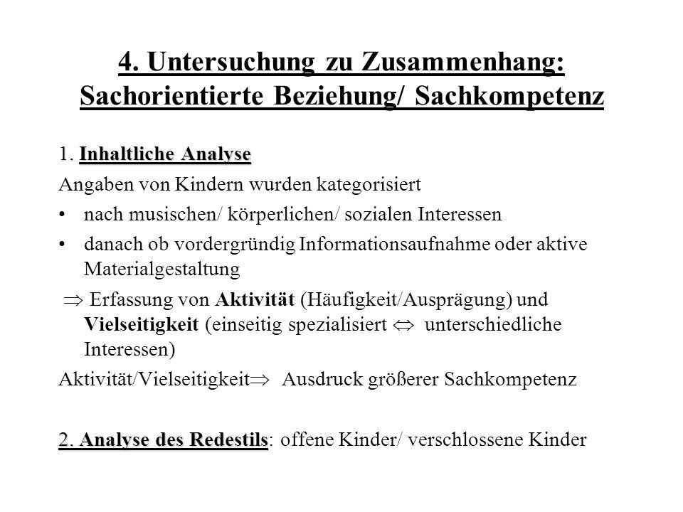 4. Untersuchung zu Zusammenhang: Sachorientierte Beziehung/ Sachkompetenz